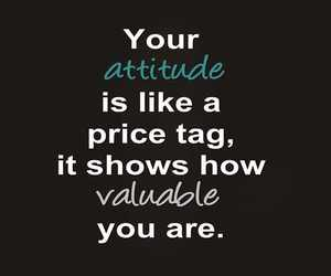 quote, attitude, and valuable image