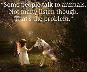 listen, quote, and animals image