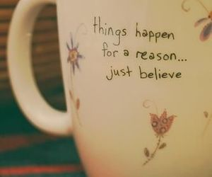 cup, quotes, and believe image