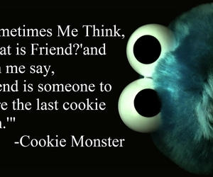 friends, cookie monster, and quotes image