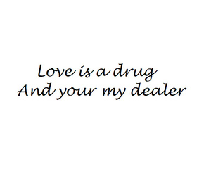 drug, text, and forever image