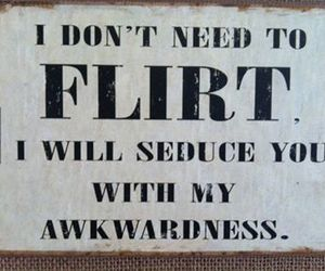 flirt, awkward, and quote image