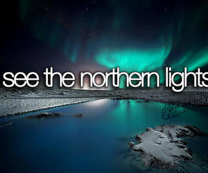 northern lights, bucket list, and before i die image
