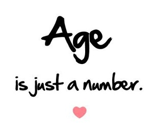 age, number, and quotes image