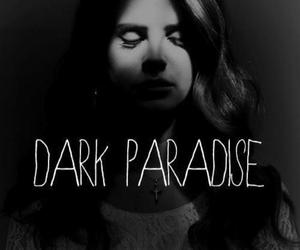 lana del rey, dark paradise, and paradise image