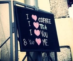 love, tea, and coffee image