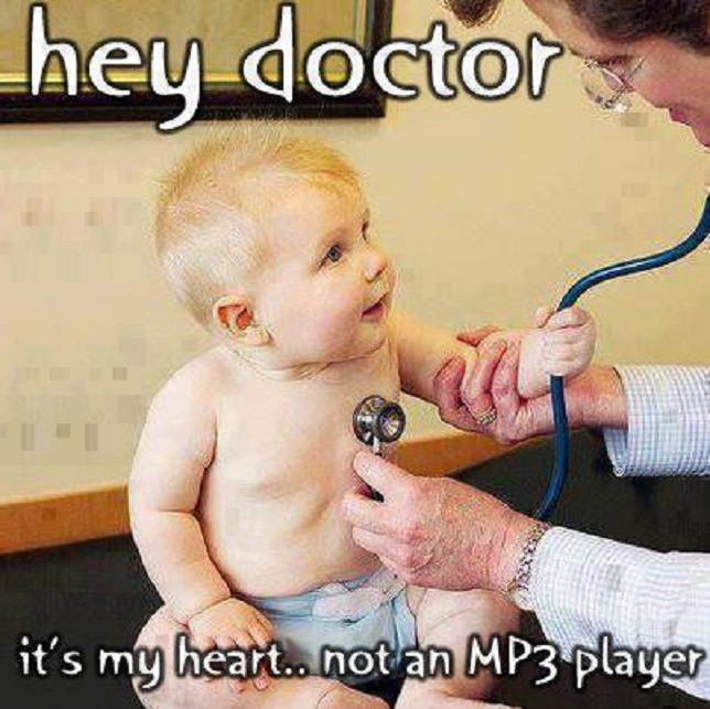 Funny Hey Doctor Its My Heart Not An Mp3 Player