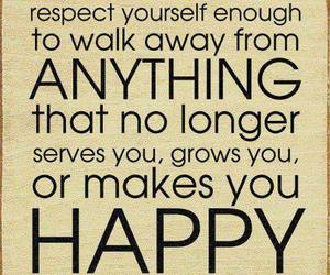 quotes, happy, and respect image