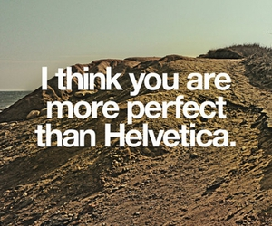 helvetica, text, and quote image