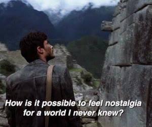 nostalgia, quotes, and world image