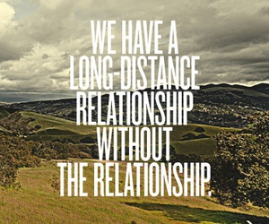 Relationship, distance, and quote image