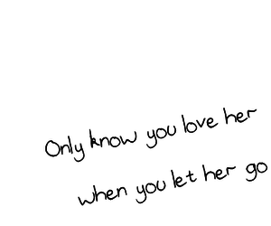 love, let her go, and Lyrics image