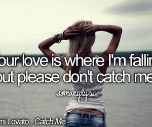 demi lovato, Lyrics, and catch me image