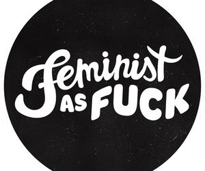 feminist, fuck, and girl image