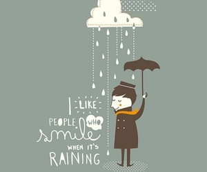 rain, smile, and quotes image