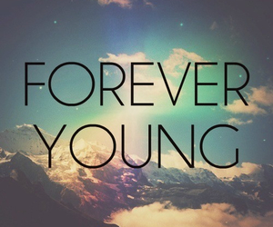 forever, sweet, and young image