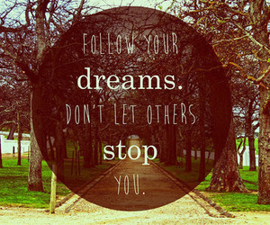 Dream, quotes, and follow image