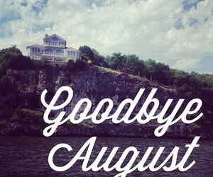 August, bye, and good image