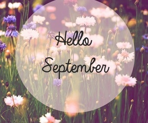September, hello, and flowers image
