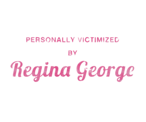 mean girls, regina george, and overlay image