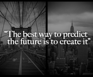 future, quotes, and create image