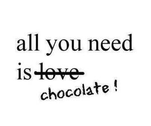 chocolate, love, and quote image