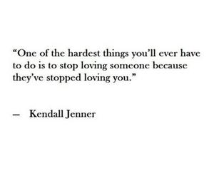 love, quotes, and kendall jenner image