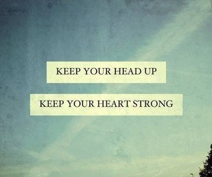 quotes, strong, and heart image