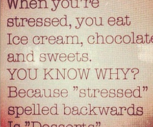 dessert, stressed, and chocolate image