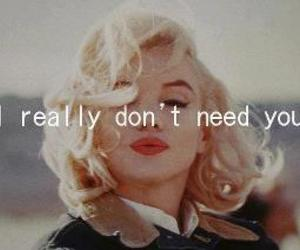 quotes, Marilyn Monroe, and need image