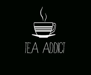tea, addict, and overlay image