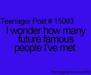 teenager post, famous, and future image