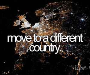 country, Move, and before i die image