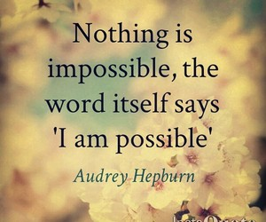 possible, audrey hepburn, and quote image