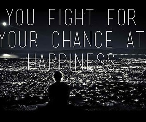 chance, fight, and happiness image