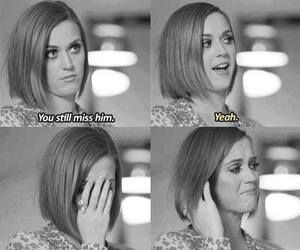 katy perry, sad, and miss image