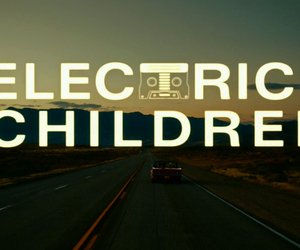 movie and electrick children image