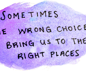 choices, future, and wrong choices image