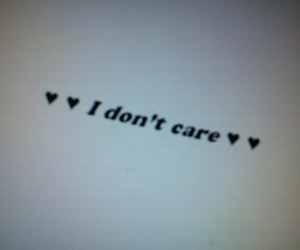 i don't care, text, and vintage image