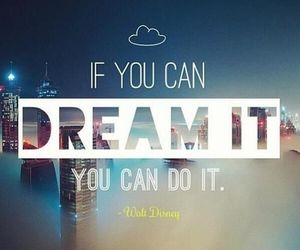 Dream, quote, and disney image