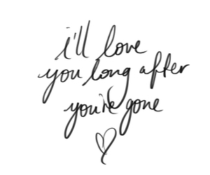 love, gone, and quote image