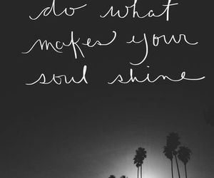 quote, soul, and shine image