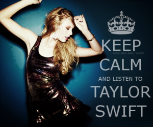 Taylor Swift, keep calm, and music image
