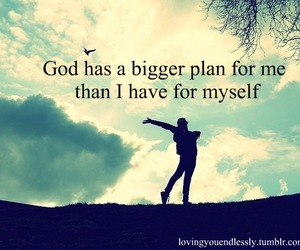 god, quotes, and plan image