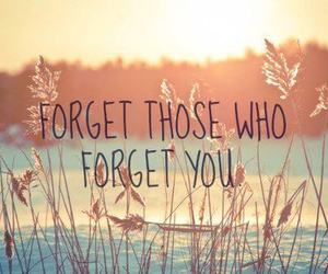 forget, quote, and quotes image