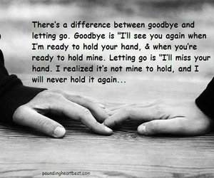 goodbye, quote, and letting go image