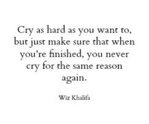 quotes, cry, and wiz khalifa image