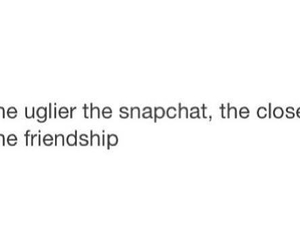 snapchat, quote, and friendship image