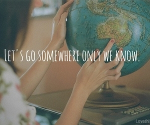 quote, travel, and know image