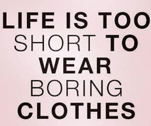 clothes, quote, and fashion image